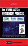 Frontiers in the Neural Basis of Multisensory Processes, , 1439812179