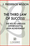 The Third Law of Success, J. Wilson, 1495942171