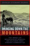 Bringing down the Mountains, Shirley Stewart Burns, 1933202173