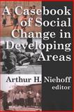 A Casebook of Social Change in Developing Areas, , 0202362175