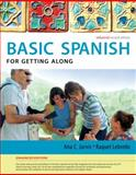 Spanish for Getting Along, Jarvis, Ana and Lebredo, Raquel, 128505217X