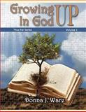 Growing up in God, Donna Ware, 1481142178