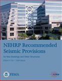 NEHRP Recommended Seismic Provisions for New Buildings and Other Structures (FEMA P-750 / 2009 Edition), Federal Emergency Agency and U. S. Department Security, 1482062178