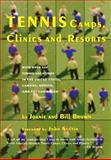 Tennis Camps, Clinics, and Resorts, Joanie Brown and Bill Brown, 1559212179