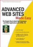 Advanced Web Sites Made Easy, D. M. Silverberg, 1930082177