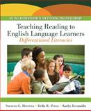 Teaching Reading to English Language Learners : Differentiating Literacies, Perez, Della R. and Escamilla, Kathy, 0205492177