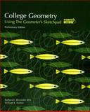 College Geometry : Using the Geometer's Sketchpad, Reynolds, Ruth and Fenton, William E., 0470412178