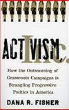 Activism, Inc, Dana R. Fisher, 0804752176