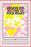 Awaken Joy: Return to Your Heart, Annette Dinelli, 1497452171