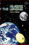 The Bee, John Pascal, 149936217X