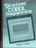 Structured COBOL Programming, Grauer, Robert T., 0138542171