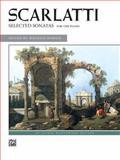 Scarlatti -- Selected Sonatas, Dominico Scarlatti, 0739022172
