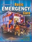 Fundamentals of Basic Emergency Care, Richard Beebe, Jules Scadden, Deborah Funk, 1435442172