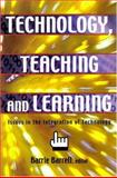 Technology, Teaching and Learning : Issues in the Integration of Technology, Barrie R.C. Barrell, 1550592173