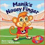 Manik's Nosey Finger, Sharon Jennings, 1554552176