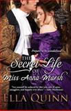 The Secret Life of Miss Anna Marsh, Ella Quinn, 1601832176