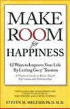 Make Room for Happiness, Steven Melemis, 1897572174