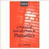 A Practical Introduction to Phonetics, Catford, J. C., 0198242174