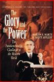 The Glory and the Power, Martin E. Marty and R. Scott Appleby, 0807012173