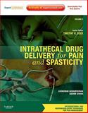Intrathecal Drug Delivery for Pain and Spasticity, Deer, Timothy and Buvanendran, Asokumar, 1437722172
