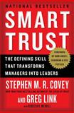 Smart Trust, Stephen M. R. Covey and Greg Link, 1451652178
