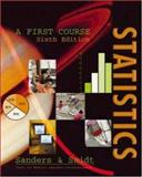 Statistics : A First Course, Sanders, Donald H. and Smidt, Robert K., 0072332174