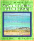Case Studies in Marriage and Family Therapy, Golden, Larry B., 0130982172