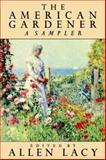 The American Gardner, , 0374522170