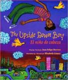The Upside down Boy, Juan Felipe Herrera, 0892392177