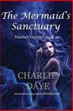 The Mermaid's Sanctuary, Charlie Daye, 1481032178
