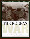 The Korean War, Donald M. Goldstein and Harry J. Maihafer, 1574882171