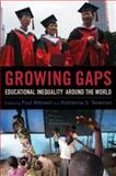 Growing Gaps : Educational Inequality Around the World, , 0199732183