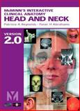 Interactive Clinical Anatomy : Head and Neck, Reynolds, Patricia A. and Abrahams, Peter H., 072343218X