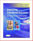 Improving Functional Outcomes in Physical Rehabilitation, O'Sullivan, Susan B. and Schmitz, Thomas J., 080362218X
