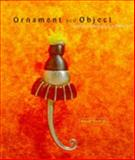 Ornament and Object, Anne Barros, 1550462180