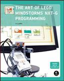 The Art of LEGO MINDSTORMS NXT-G Programming, Griffin, Terry, 1593272189