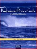 Professional Review Guide for the CHP, CHS, CHSP Examinations, 2004 Edition, Sayles, Nanette B. and Schnering, Patricia J., 1932152180