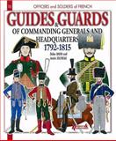 Officers and Soldiers of the Guides and Guards, Didier Davin and Andre Jouineau, 2352502187
