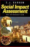 Social Impact Assessment : An Introduction, Barrow, C. J., 0340742186