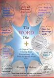 The WORD Diet, Rhonda Holmes, 1478282185
