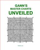 Gann's Master Charts Unveiled, Larry Jacobs, 1494712180