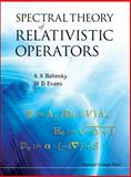 Spectral Theory of Relativistic Operators, A. A. Balinsky and W. D. Evans, 1848162189