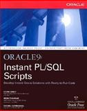Instant Oracle 9i PL/SQL Scripts, Loney, Kevin and Thakkar, Meghraj, 0072132183