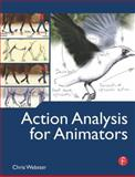 Action Analysis for Animators, Webster, Chris, 0240812182
