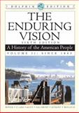 The Enduring Vision : A History of the American People, since 1865, Boyer, Paul S. and Clark, Clifford E., Jr., 0547052189