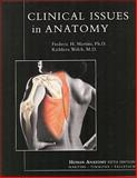Clinical Issues in Anatomy, Martini, Frederic and Welch, Kathleen, 0805372180
