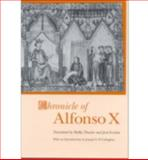 Chronicle of Alfonso X, Thacker, Shelby and Escobar, Jose, 081312218X