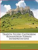 Tradita Polybii Castrorum Romanorum Formae Interpretatione, Georg Ferdinand Rettig, 1141572184