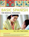 Basic Spanish for Medical Personnel, Jarvis, Ana and Lebredo, Raquel, 1285052188