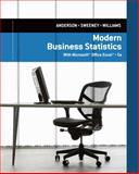 Modern Business Statistics with Microsoft Excel, Anderson, David R. and Sweeney, Dennis J., 1305082184